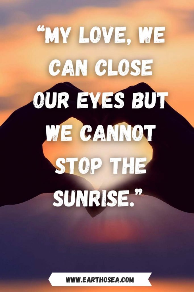 Sunrise and love quotes